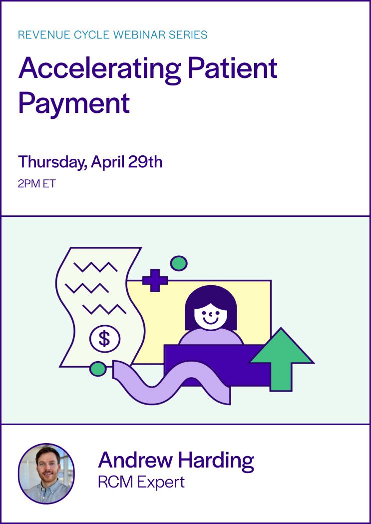 Accelerating patient payment